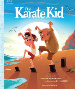 Wax on, wax off! Another pop-culture classic is now a picture book The Karate Kid