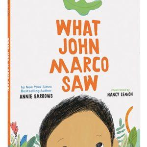 What John Marco Saw by Annie Barrows